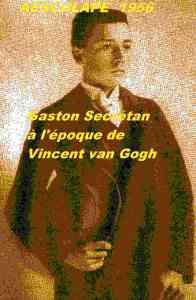 Gaston Secrétan, Pierre,van gogh,victor Doiteau,ravpux